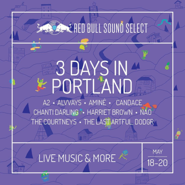 Red Bull Sound Select Presents 3 Days in Portland
